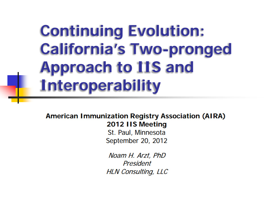 Continuing Evolution: California's Two-pronged Approach to IIS and Interoperability
