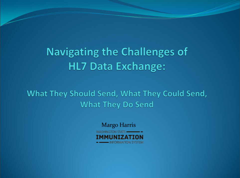 Navigating the Challenges of HL7 Data Exchange:  What They Should Send, What They Could Send, What They Do Send
