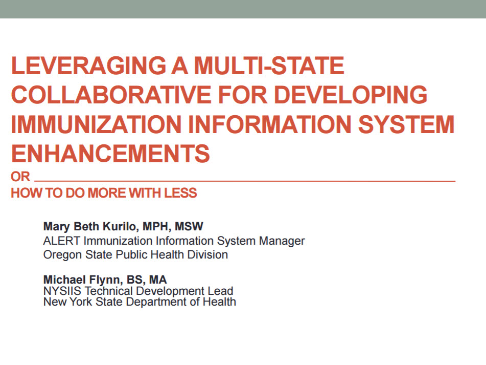 Leveraging a Multi-State Collaborative for Developing Immunization Information System Enhancements:  An Evolving Model