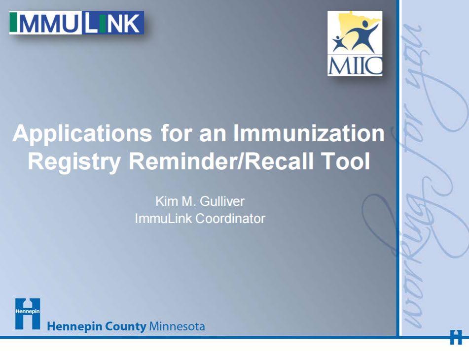 Applications for an Immunization Registry Reminder/Recall Tool