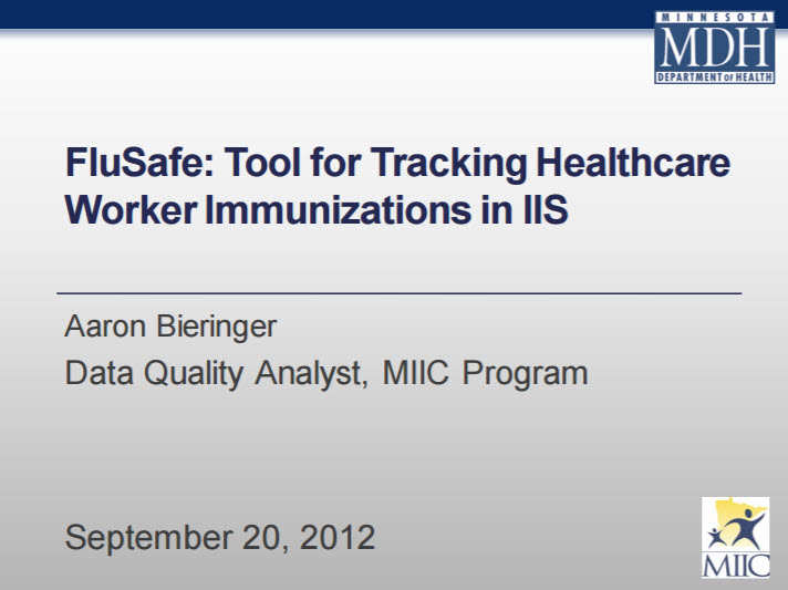 FluSafe: Tool for Tracking Healthcare Worker Immunizations in IIS