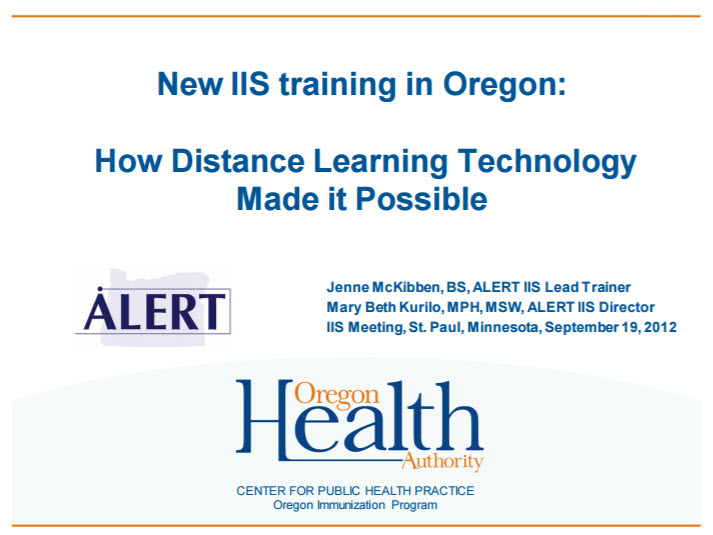New Immunization Information System Training in Oregon: How Distance Learning Technology Made it Possible