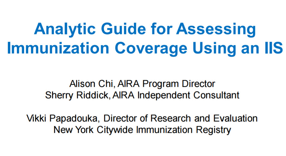 Introduction to the Analytic Guide for Assessing Vaccination Coverage Using an IIS