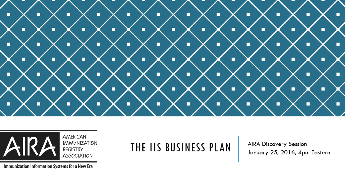 AIRA Discovery Session: IIS Business Plans (2016)