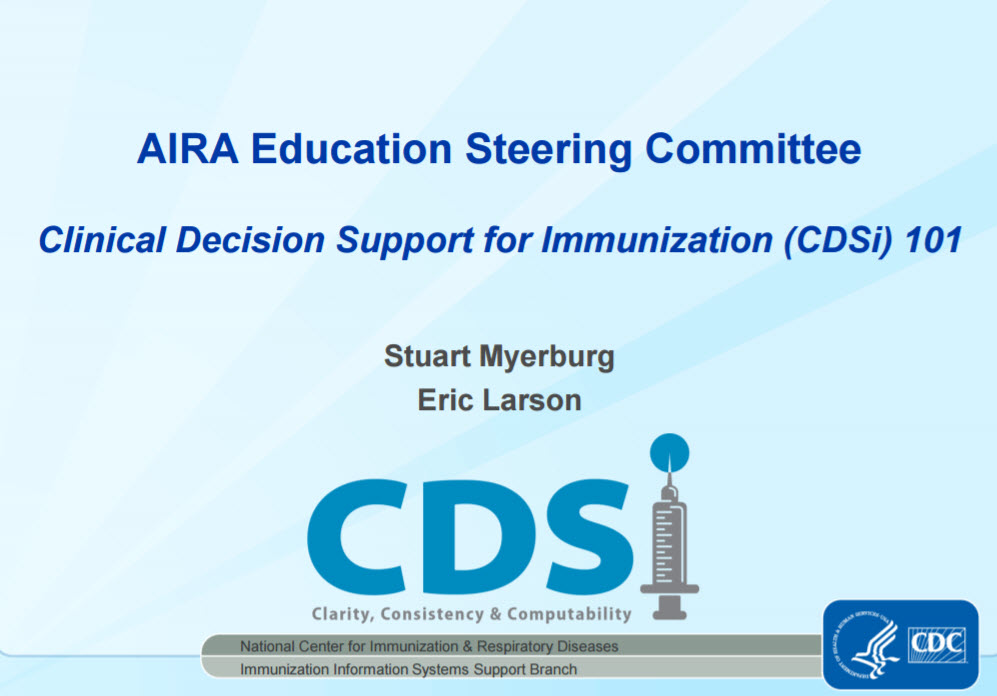 Clinical Decision Support For Immunization (CDSi) 101
