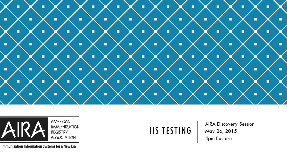 AIRA Discovery Session: IIS Testing