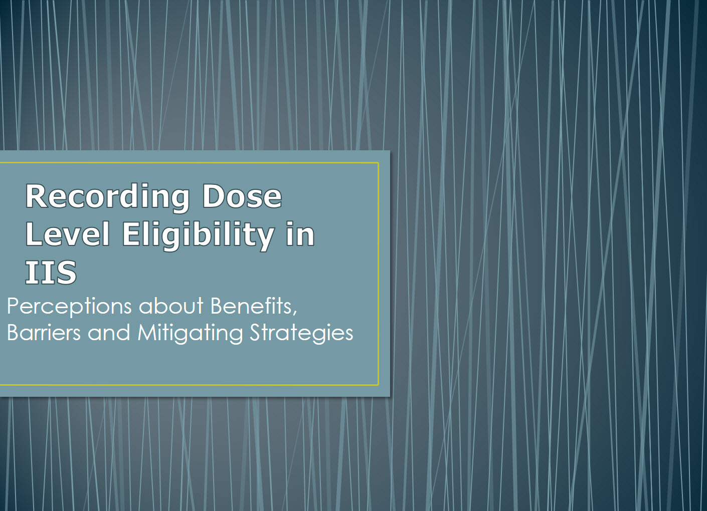 Capturing Dose Level Eligibility in an IIS