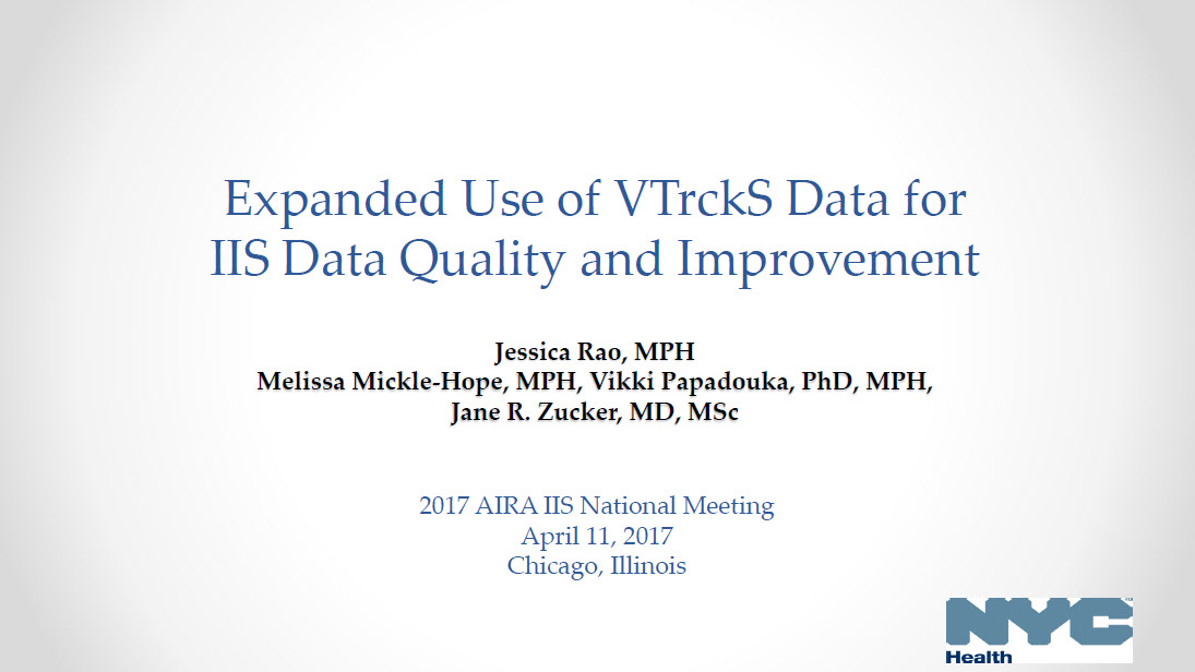 Expanded Use of VTrckS Data for IIS Data Quality and Improvement