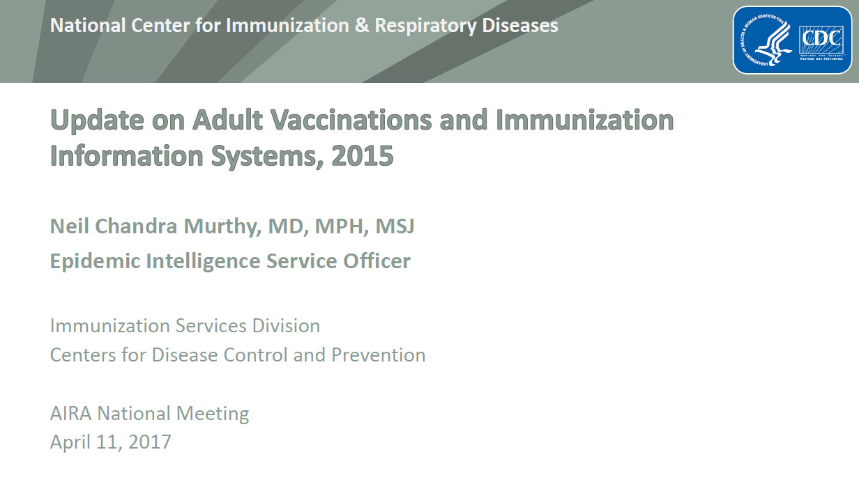 Update on Adult Vaccinations and Immunization Information Systems, 2015