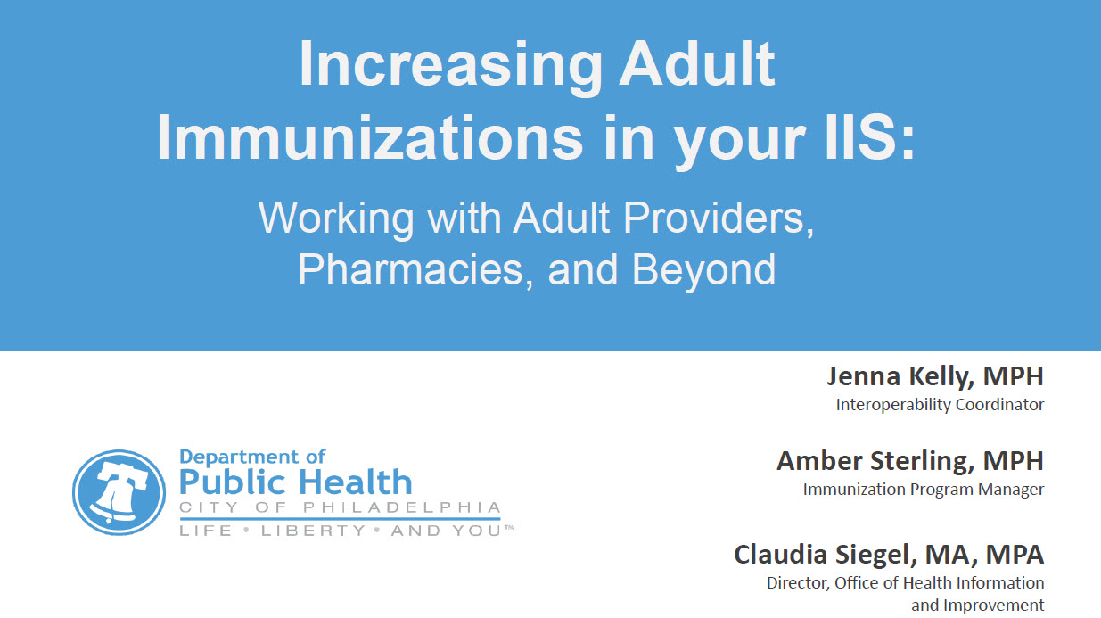 Increasing Adult Data in an IIS: Adult Providers, Pharmacies, and Beyond