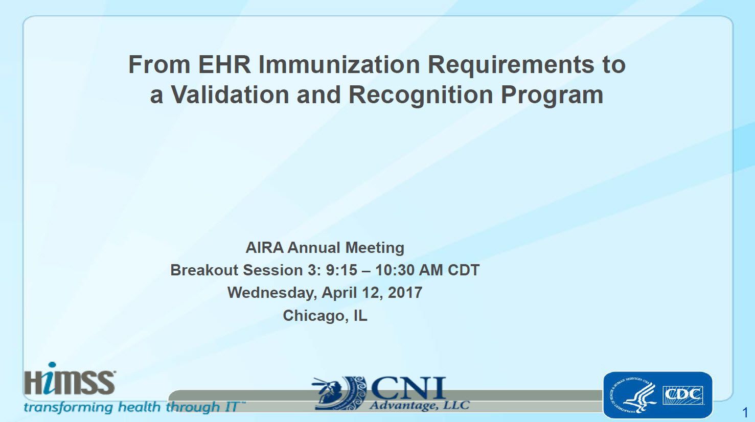 From EHR Immunization Requirements to a Validation and Recognition Program