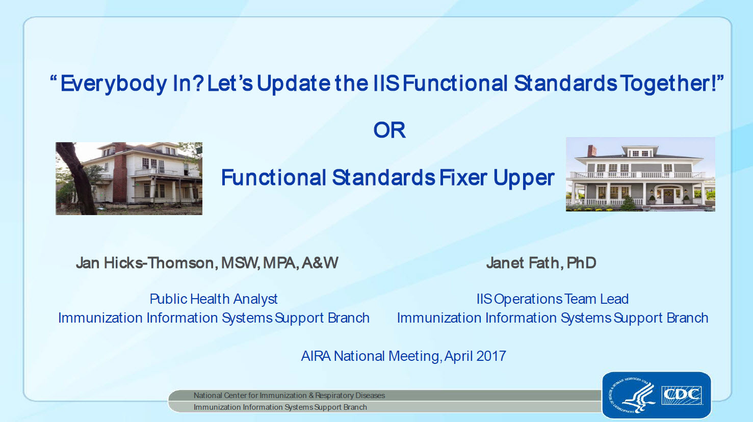Everybody In? Let's Update the IIS Functional Standards Together