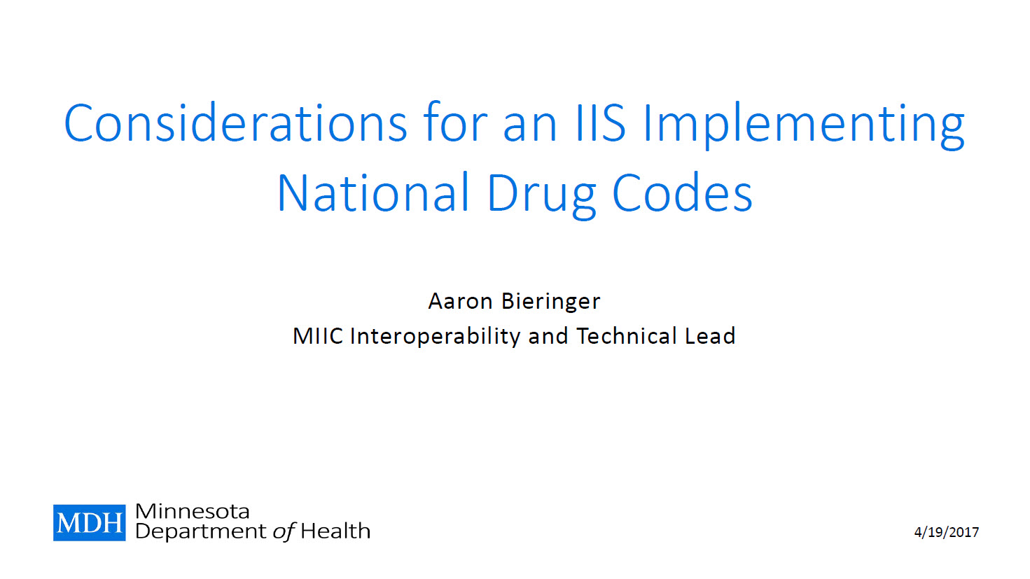 Considerations for an IIS Implementing National Drug Codes