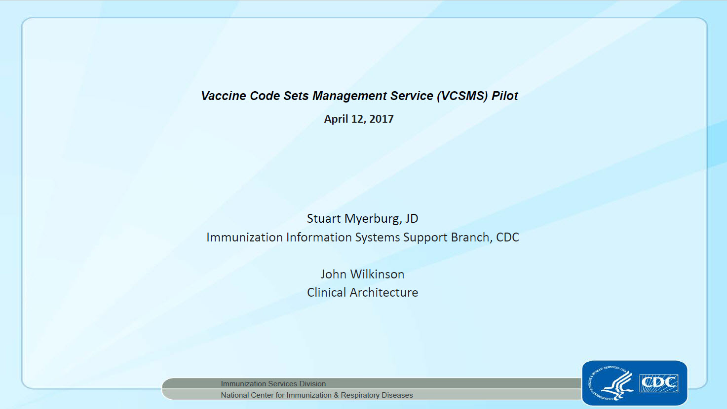 Coming Attraction: Vaccine Code Sets Management Service Center
