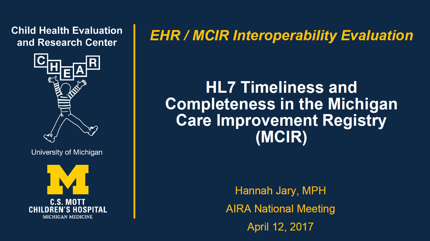 HL7 Timeliness and Completeness in the Michigan Care Improvement Registry (MCIR)