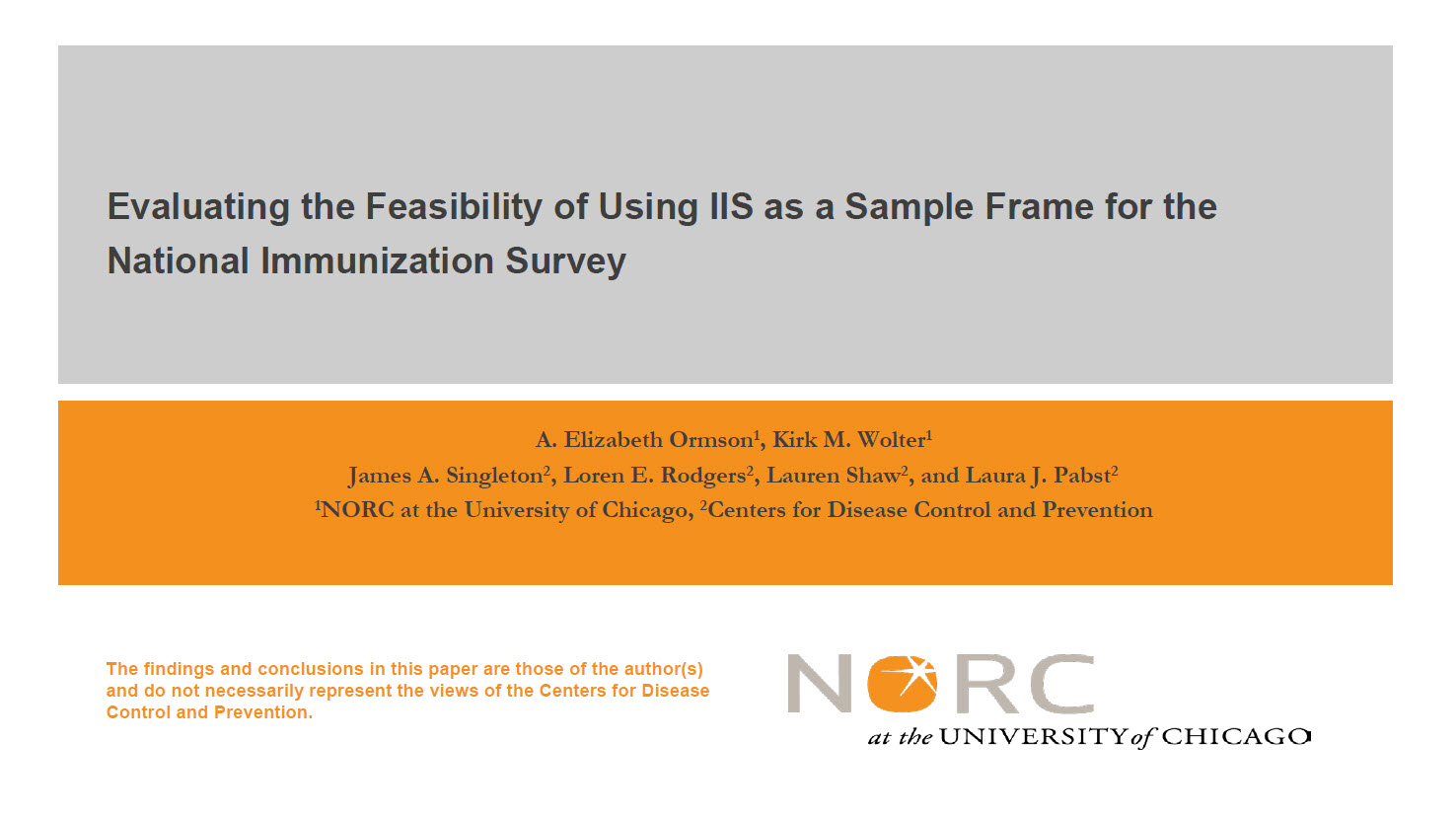 Evaluating the Feasibility of Using IIS as a Sample Frame for the NIS