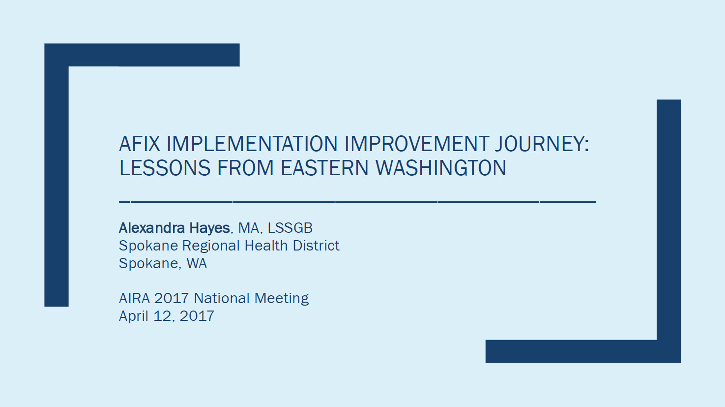 AFIX Implementation Improvement Journey: Lessons from Eastern Washington