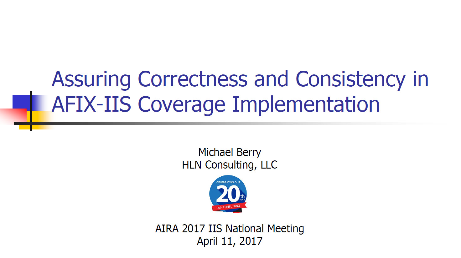 Assuring Correctness and Consistency in AFIX-IIS Coverage Implementation