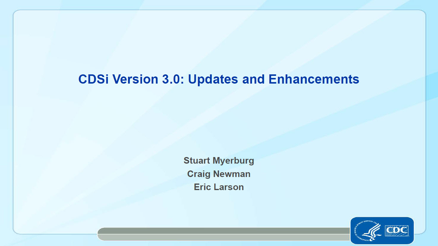 CDSi Version 3.0: Updates and Enhancements