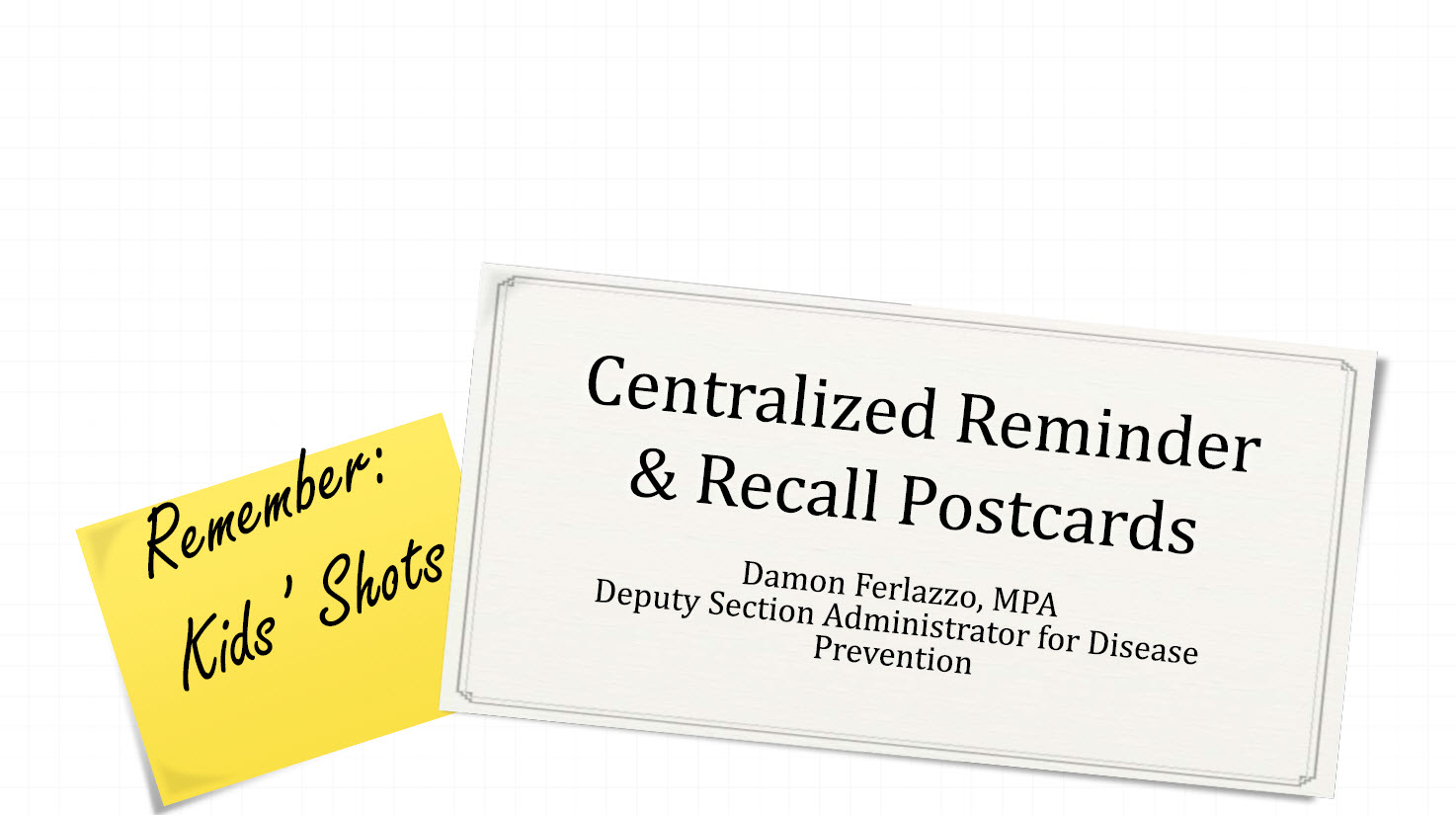Statewide Immunization Reminder & Recall Postcards