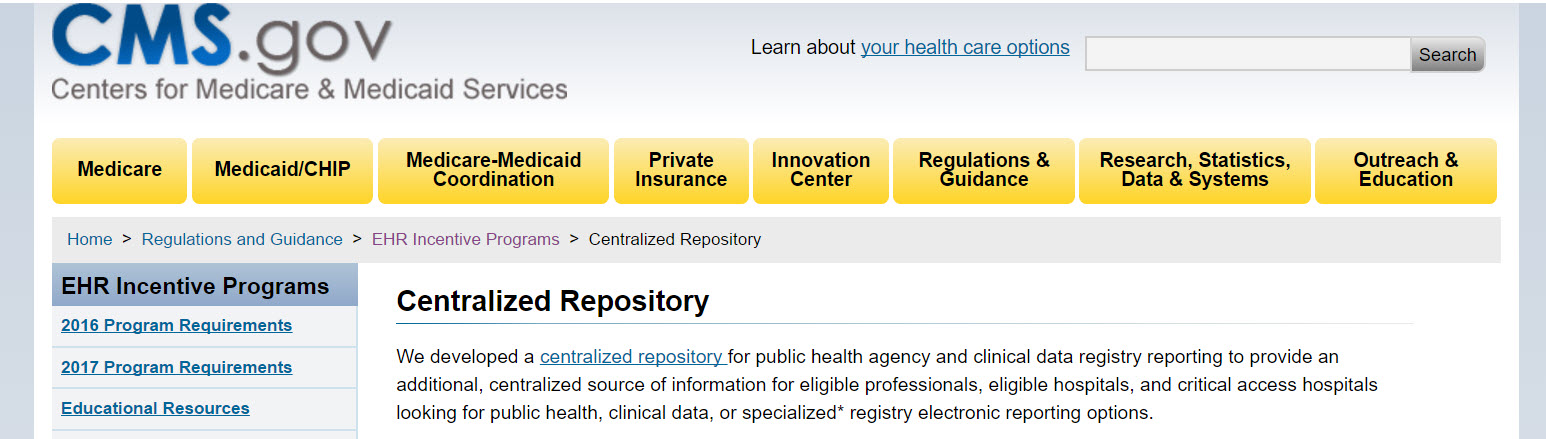 Centralized Repository: Electronic Health Records (EHR) Incentive Programs