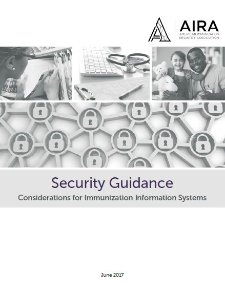 Security Guidance Considerations for Immunization Information Systems