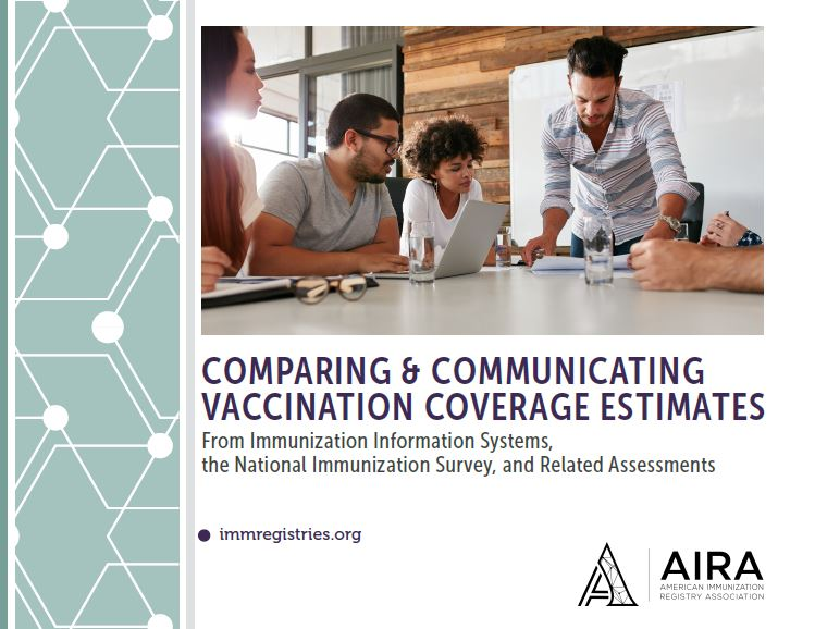 Comparing and Communicating Vaccination Coverage Estimates from IIS, NIS, and Related Assessments