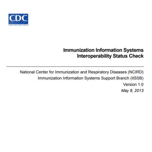 2013 Interoperability Status Check Project Report