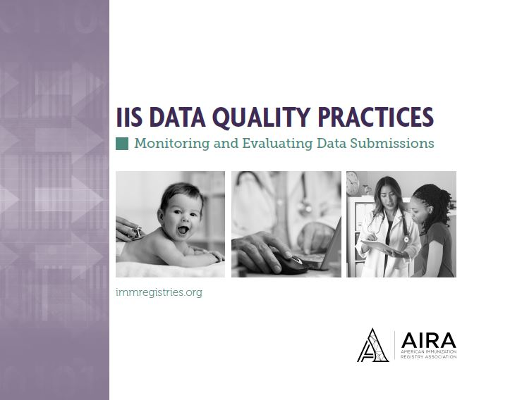 IIS Data Quality Practices - Monitoring and Evaluating Data Submissions