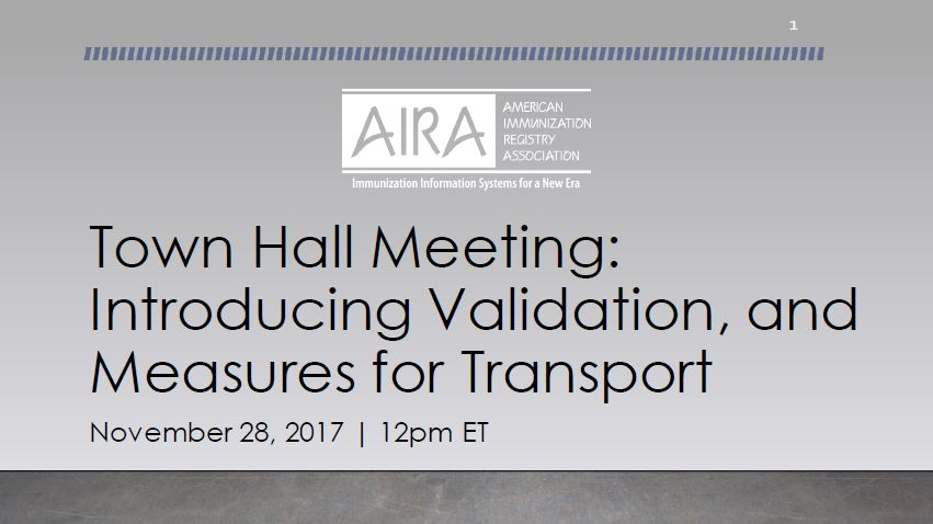 AIRA Town Hall: Introducing Validation, and Measures for Transport