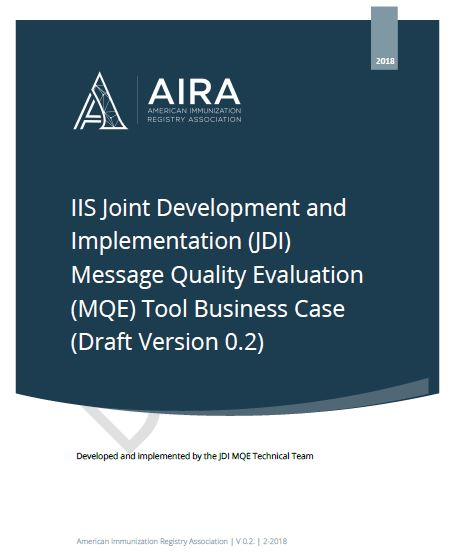 IIS Joint Development and Implementation Message Quality Evaluation Tool Business Case