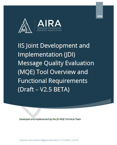 IIS Joint Development and Implementation Message Quality Evaluation Tool Overview and Functional Requirements