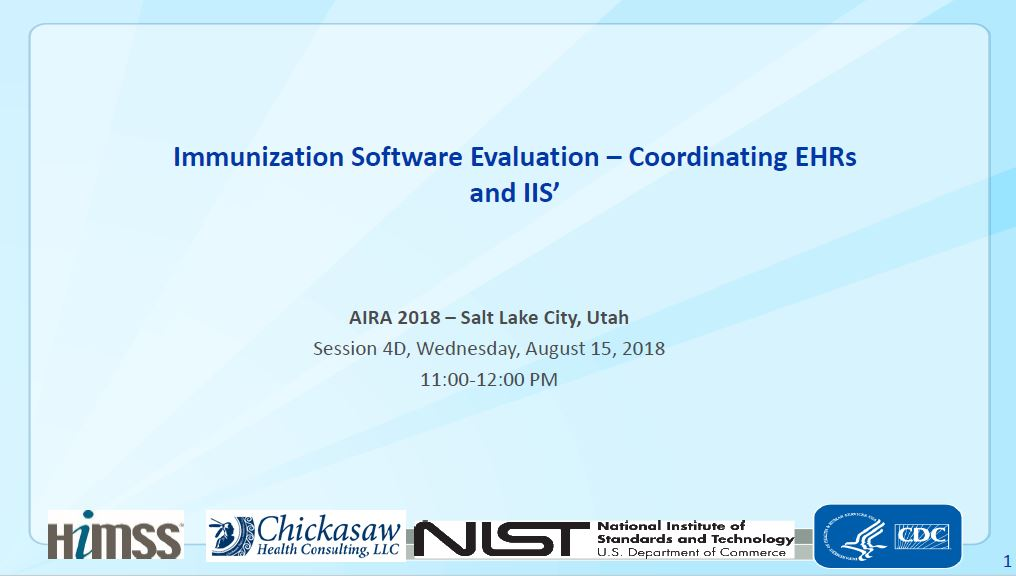 Immunization Software Evaluation – Coordinating EHRs and IIS'