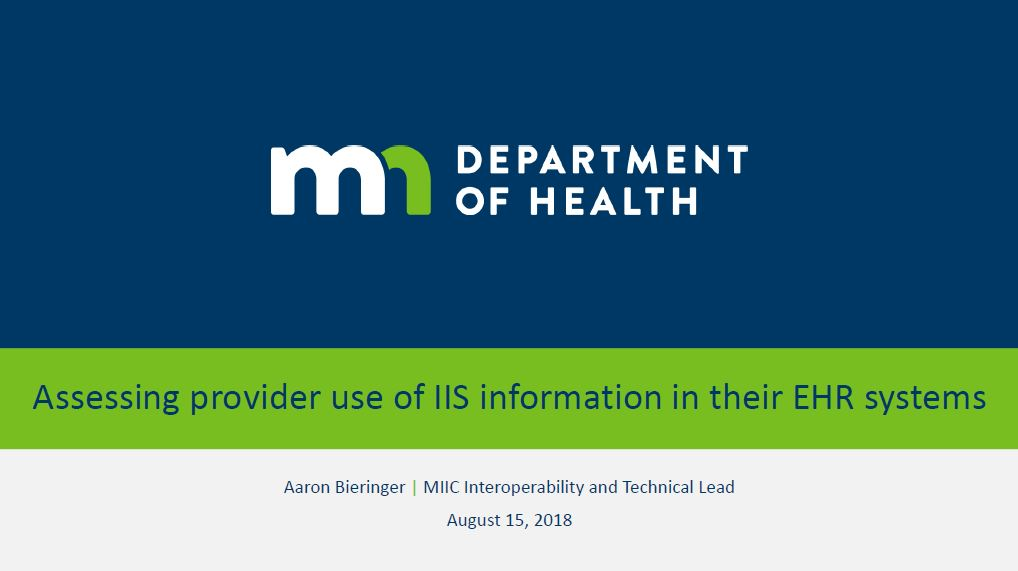 Assessing Provider Use of IIS Information in Their EHR Systems