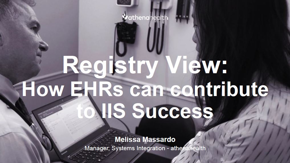 Registry View: How EHRs can contribute to IIS Success