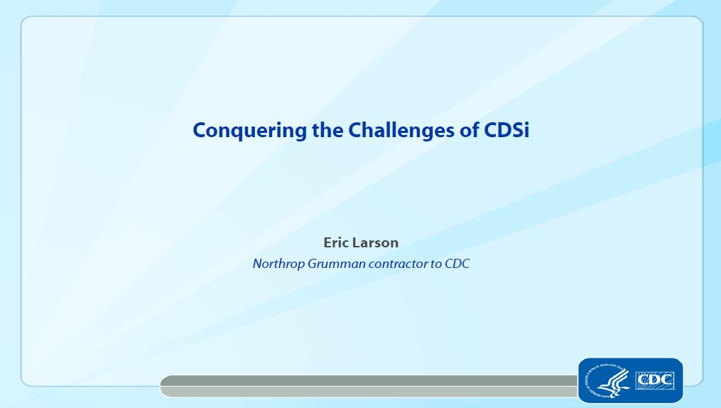 Conquering the Challenges of CDSi