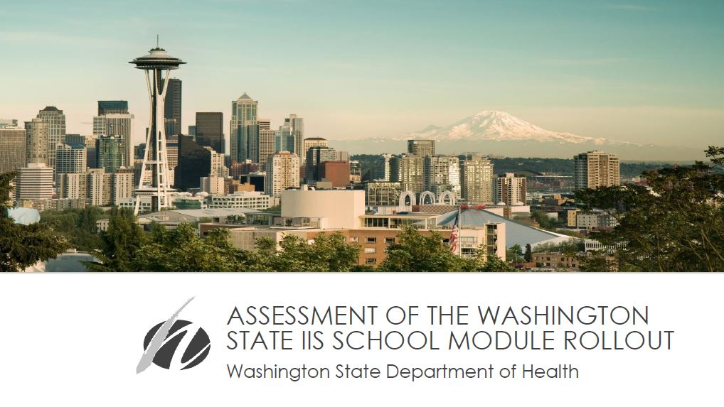 Assessment of the Washington State IIS School Module Rollout