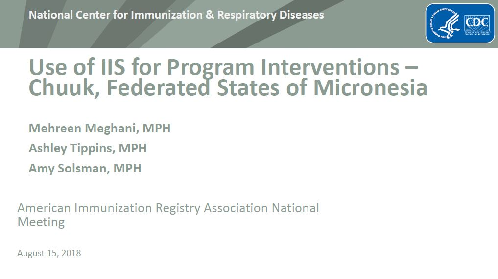 Use of IIS for Program Interventions – Chuuk, Federated States of Micronesia