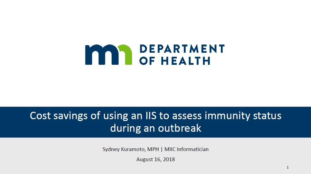 Cost Savings of Using an IIS to Assess Immunity Status During an Outbreak