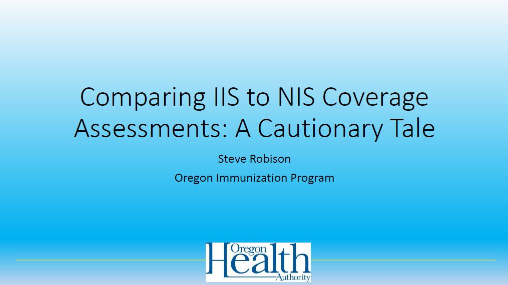 Comparing IIS to NIS Coverage Assessments: A Cautionary Tale