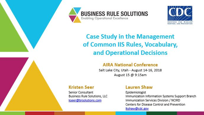 Case Study in the Management of Common IIS Rules, Vocabulary, and Operational Decisions