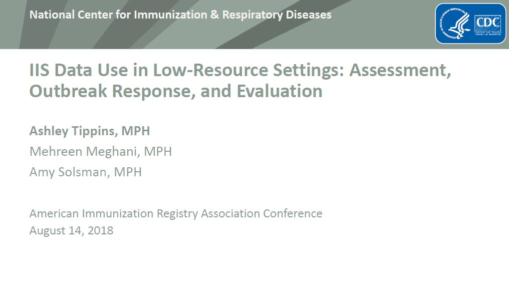IIS Data Use in Low-Resource Settings: Assessment, Outbreak Response, and Evaluation