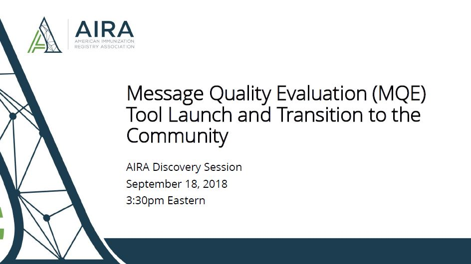 AIRA Discovery Session: Message Quality Evaluation Tool Launch and Transition to the Community