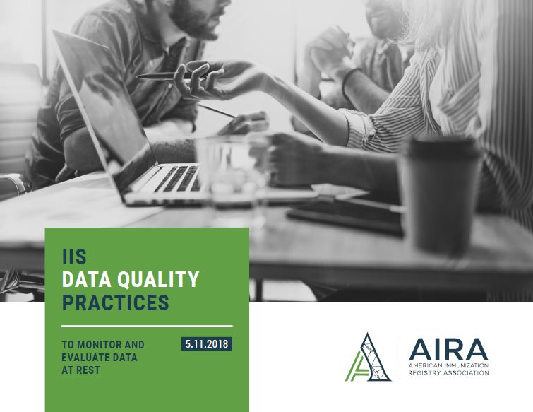 IIS Data Quality Practices - To Monitor and Evaluate Data at Rest