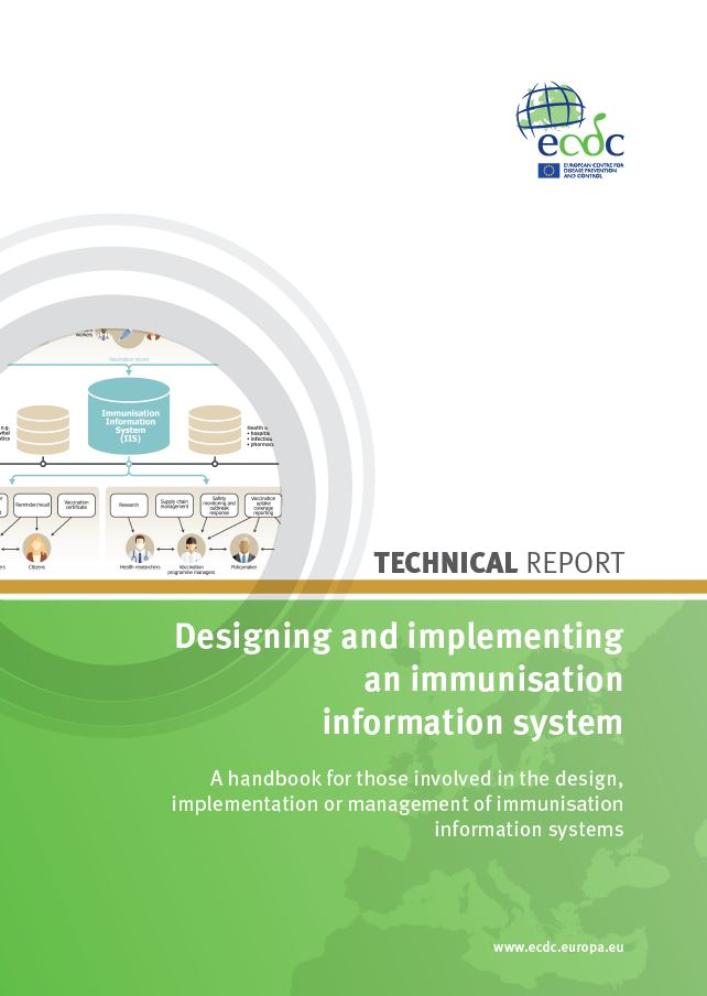 Designing and implementing an immunisation information system, a handbook for those involved in the design, implementation or management of immunisation information systems