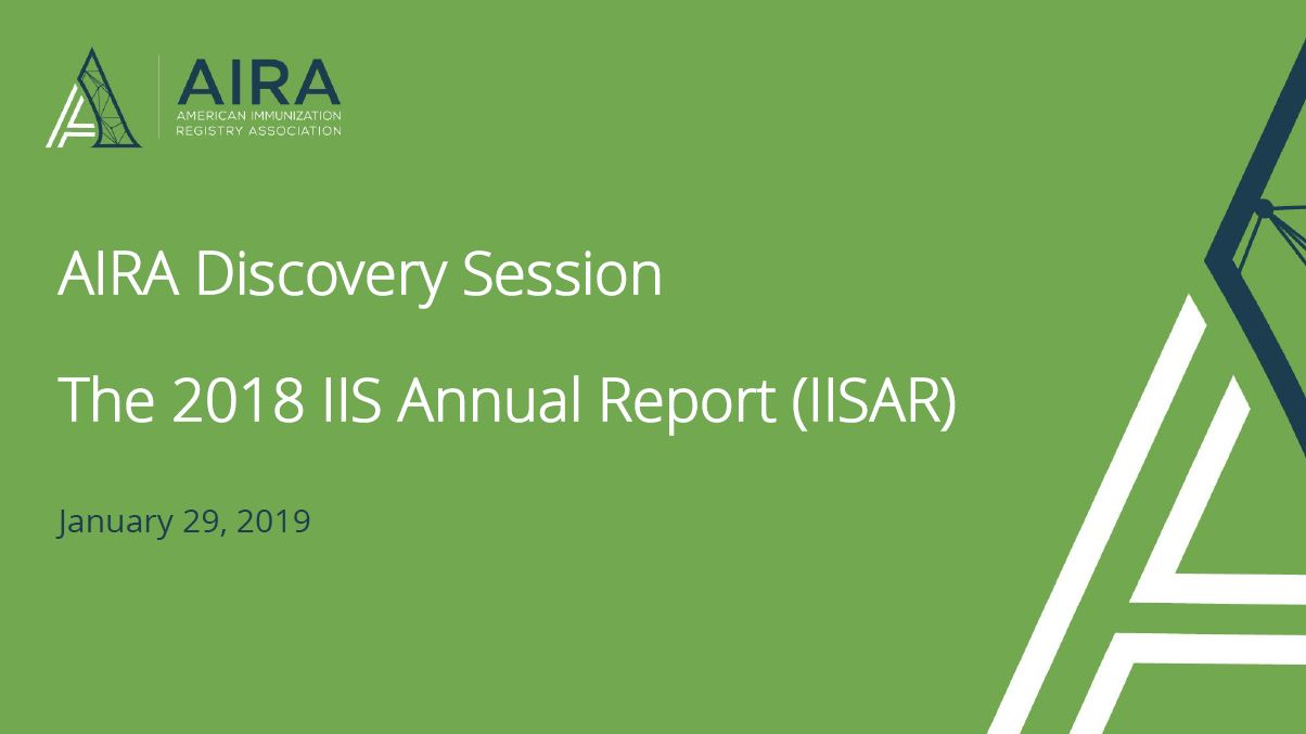 AIRA Discovery Session: 2018 IIS Annual Report