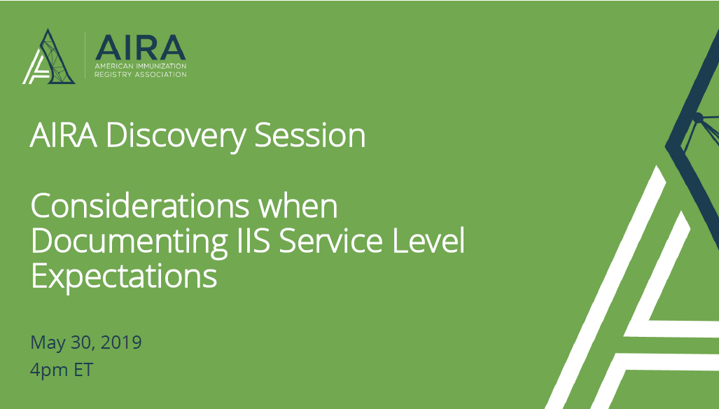 AIRA Discovery Session: Considerations When Documenting IIS Service Level Expectations