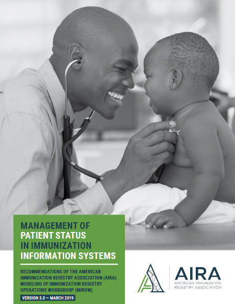 Management of Patient Status in Immunization Information Systems