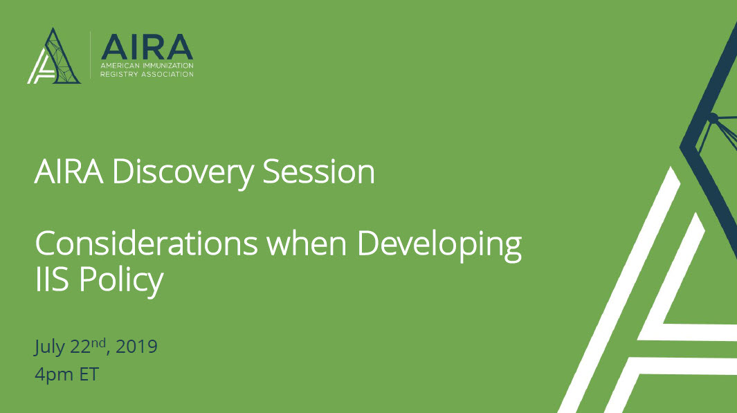 AIRA Discovery Session: Considerations When Developing IIS Policy
