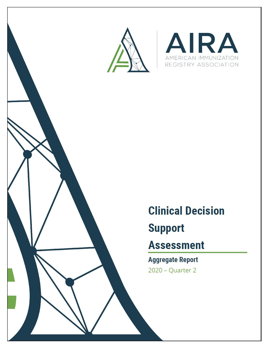 IIS Assessment Aggregate Status Report - Clinical Decision Support